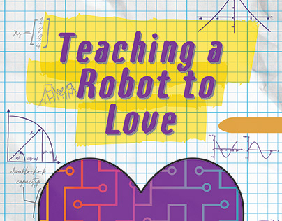 Teaching A Robot to Love Poster