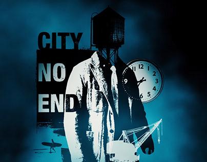 CITY NO END: Short Film