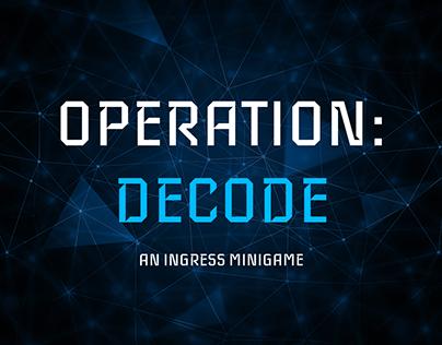 Operation: Decode