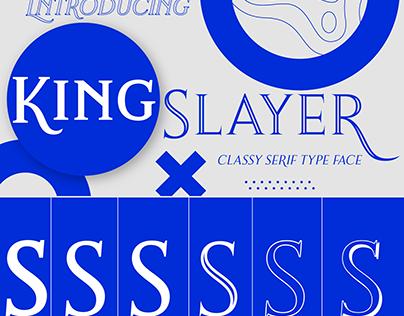 King Slayer Classy Serif Font