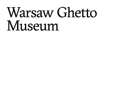 verbal identity for Warsaw Ghetto Museum