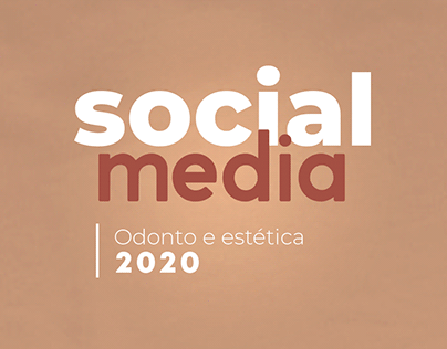 Social Media 2020 // Odonto e Estética