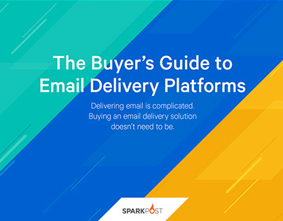 SparkPost Buyer's Guide to Email Delivery Platforms