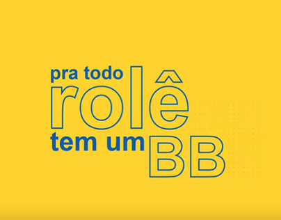Banco do Brasil - Pra todo rolê tem um BB