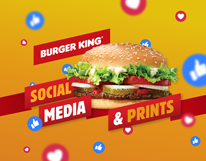Burger King social media & prints