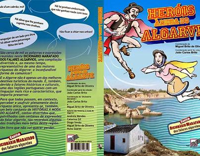 Co-author of the book Heróis à moda do Algarve (2015)
