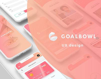 Goalbowl - UX Design Mobile