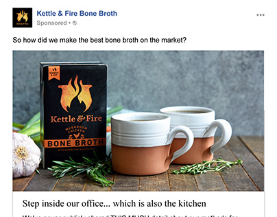 Kettle & Fire Bone Broth Facebook Ads
