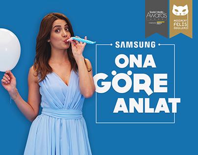 Samsung | Ona Göre Anlat | Digital Campaign
