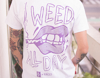 """KAPUSTA x Raíces / """"Weed All Day"""""""