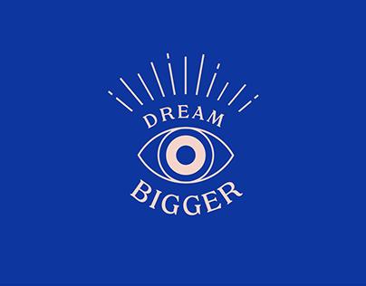 Dream Bigger - Workshop Branding