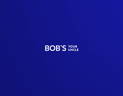 Bob's your uncle. Digital Agency