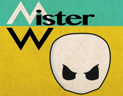 Mister W