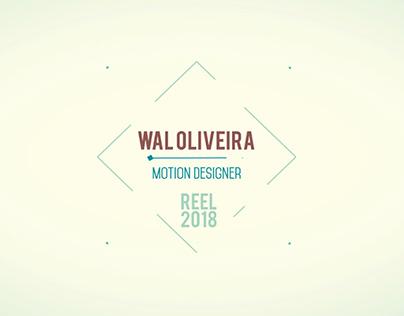 Reel 2017/2018 Wal Oliveira | Motion Designer