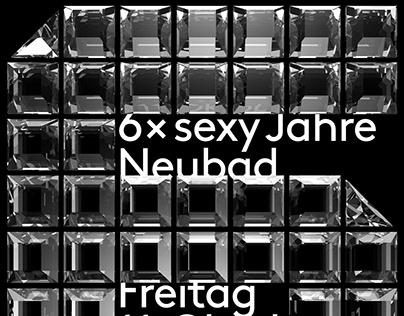 6 sexy years Neubad