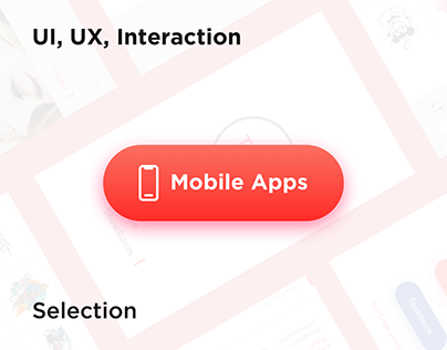 Mobile UX UI | iOS & Android Selection