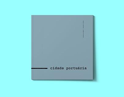 """Book: """"Viana do Castelo - Cidade Portuária"""""""
