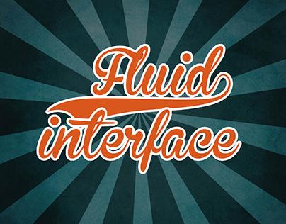 Fluid Interface (Prototype)