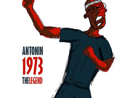 ANTONIN 1973 - THE LEGEND