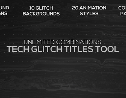 Tech Glitch Titles Tool, After effects Templates