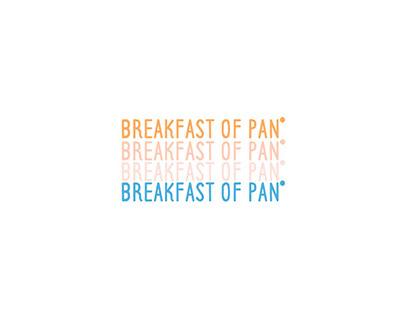 BREAKFAST OF PAN