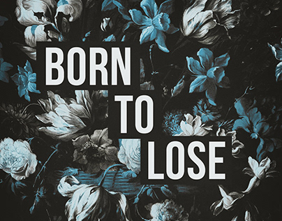 Born to Lose | Artprint