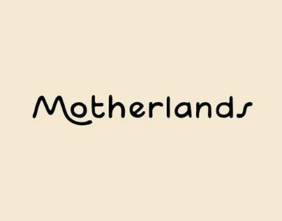 Motherlands Font