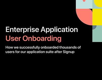 User Onboarding for an Enterprise Application