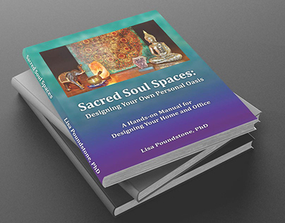 Layout & Design for the book Sacred Soul Spaces