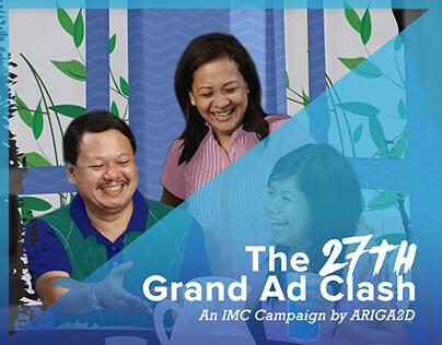 The 27th Grand Ad Clash | IMC Campaign by ARIGA2D