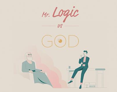 Mr. Logic Vs God
