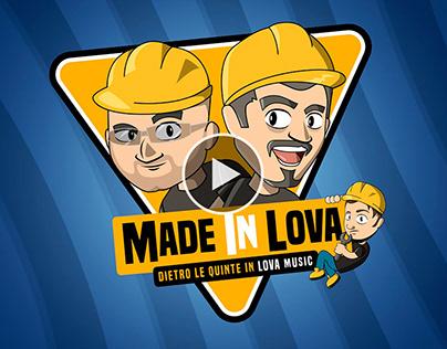 Made In Lova - Dietro Le Quinte In Lova Music