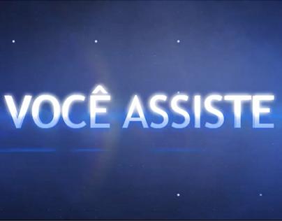 Você Assiste / You Watch