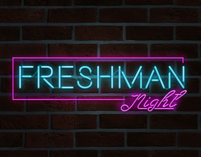 FRESHMAN NIGHT• Neon Fx Photoshop