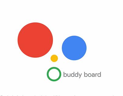 Google - Buddy board
