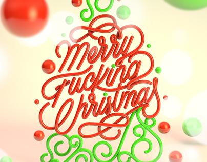Merry Fucking Christmas !