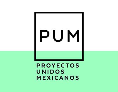 PUM | Proyectos Unidos Mexicanos