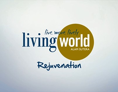Living World Alam Sutera Rejuvenation