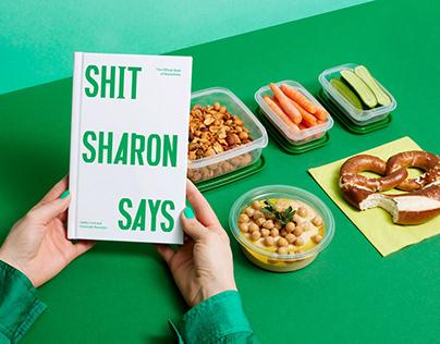Shit Sharon Says