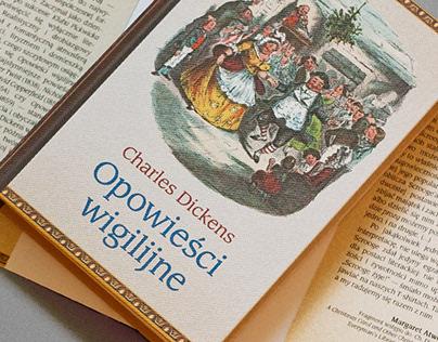 """Charles Dickens, """"Opowieści Wigilijne"""""""