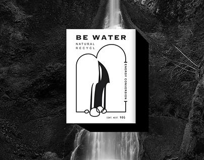 BE WATER |洁净身心