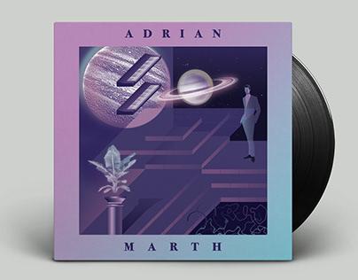 ADRIAN MARTH / MARTHIANS WORLD EP DESIGN