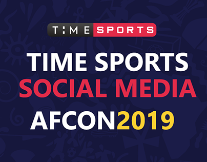 AFCON 2019 Social Media project for time sports