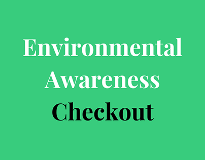 Environmental Awareness Checkout