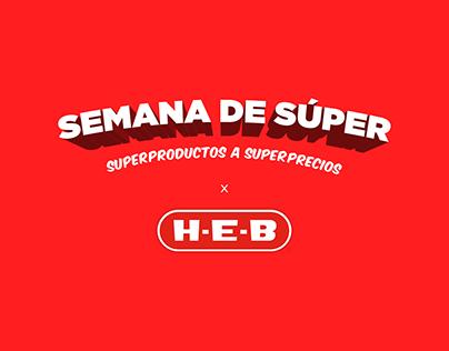 HEB | Semana de Súper