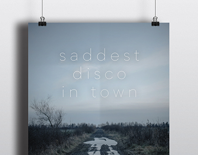 SADDEST DISCO IN TOWN POSTERS