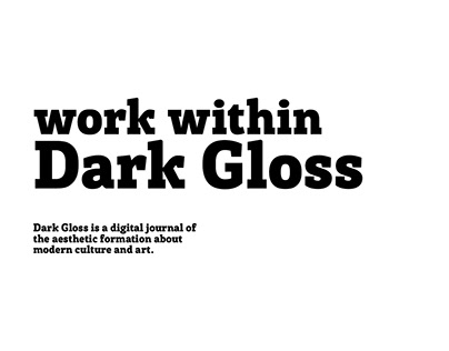 "Work within ""Dark Gloss"""