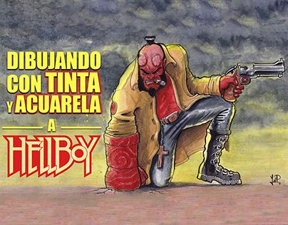 Hellboy a TINTA y ACUARELA Ink and Watercolor