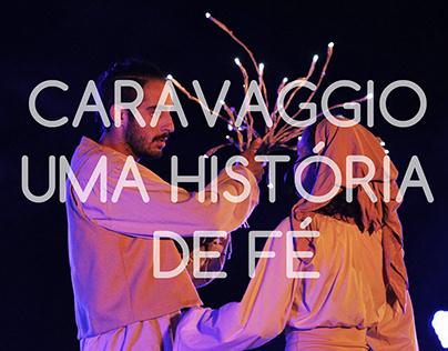 Caravaggio: uma história de fé