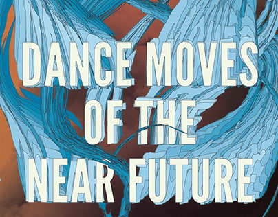 Dance Moves of the Near Future